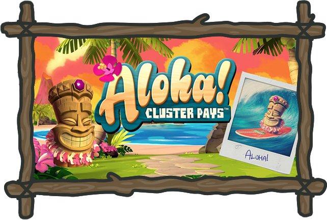 Aloha Cluster Pays ilmaiskierrokset