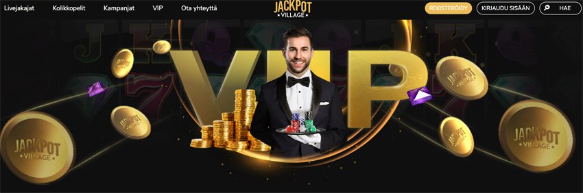 VIP-edut Jackpot Villageen